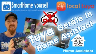 Tuya Geräte Cloud-Frei in Home Assistant einbinden mit Local Tuya