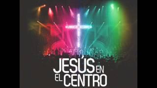Israel New Breed  Jesus En El Centro -11 Hossana, Te Seguire Siempre