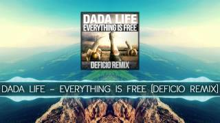 Dada Life - Everything Is Free (Deficio Remix)