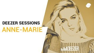 Anne Marie | Perfect To Me | Deezer Sessions