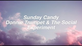 Sunday Candy    Donnie Trumpet & The Social Experiment