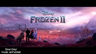 【Frozen 2 | Instrumental】Into the Unknown (Siren Only)
