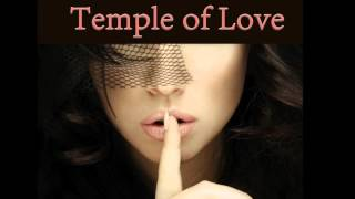 Temple of Love - Guilty by Innocence (Erotic Oriental Chillout Lounge Music)