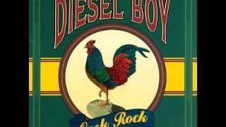 Diesel Boy - Cock Rock