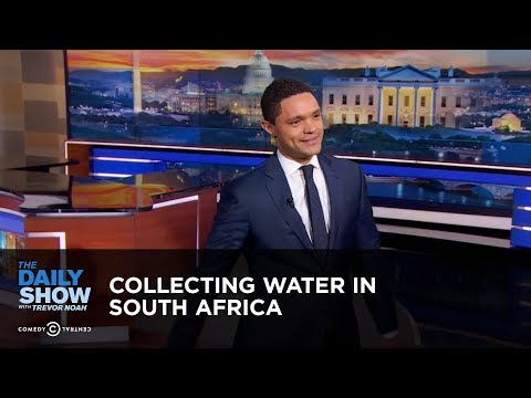 Collecting Water in South Africa - Between the Scenes | The Daily Show