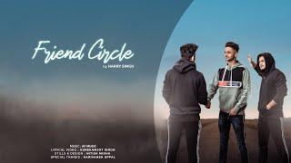 harry singh- FRIEND CIRCLE - (official audio) -av music - punjabi poetry -2018
