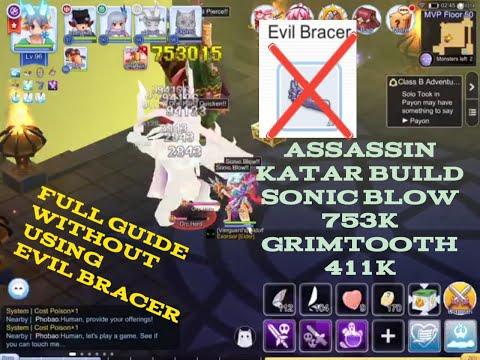 Assassin Cross KATAR Build 753k Sonic Blow / 411k Grimtooth !! FULL