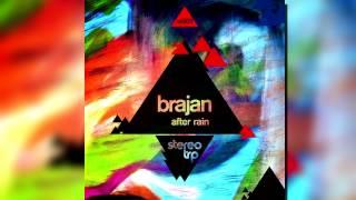 Brajan - After Rain (Faktor-X Remix)