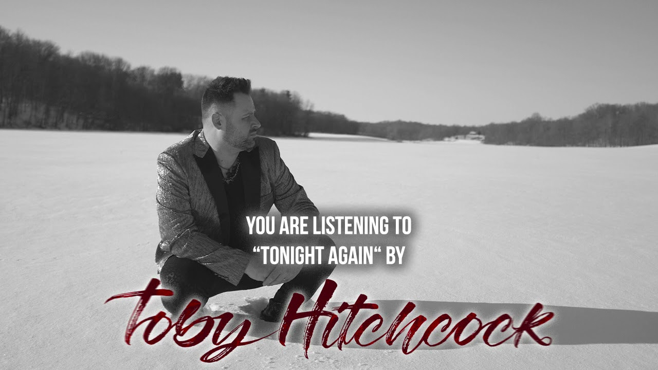 Toby Hitchcock - Tonight Again