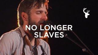 Bethel Music Moment: No Longer Slaves - Jonathan & Melissa Helser