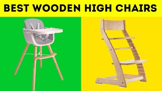 5 Best Wooden High Chairs in 2020