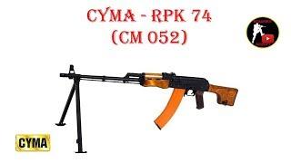 [ОБЗОР] CYMA - РПК 74 RPK 74 CM 052 AEG airsoft (страйкбол)