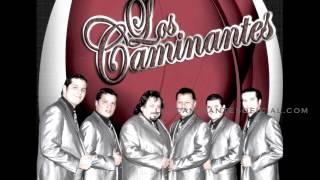 """Los Caminantes """"Celoso"""" Lo Mas Nuevo"""