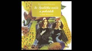František Hrubín - Ze Špalíčku veršů a pohádek (Pohádky, Mluvené slovo, Audioknihy | AudioStory)