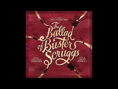 "The Ballad Of Buster Scruggs Soundtrack - ""The Book"" - Carter Burwell"