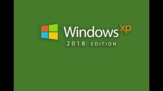 windows xp 2018 edition (concept)