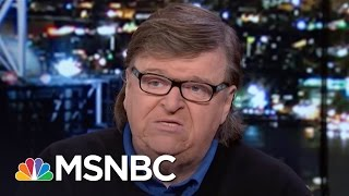 Michael Moore: Donald Trump Is