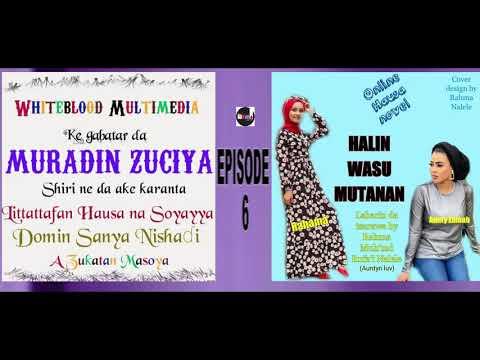 HALIN WASU MUTANEN EPISODE 6