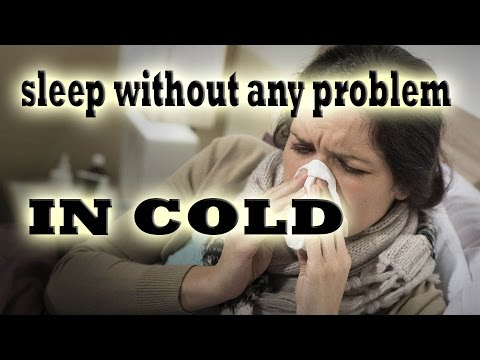How should you sleep when you have a cold?