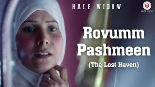 Rovumm Pashmeen (the Lost Haven) Half Widow  Dalip Langoo