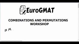 GMAT Combinations and Permutations Workshop