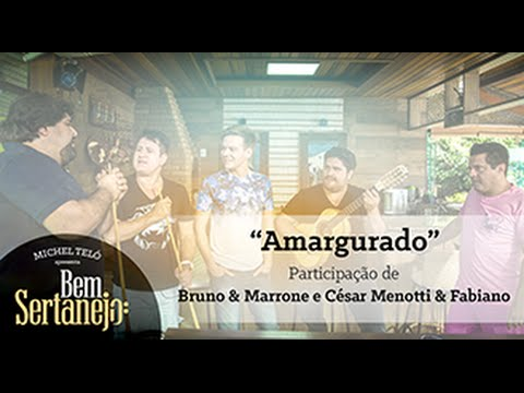 Música Amargurado (part. Bruno & Marrone / César Menotti & Fabiano)