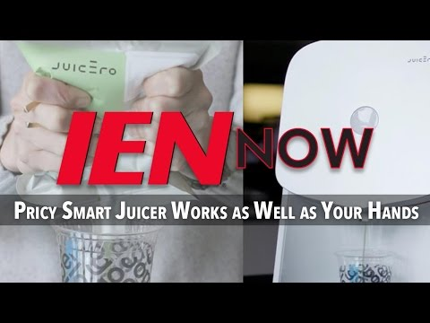 IEN NOW: Pricy Smart Juicer Works as Well as Your Hands
