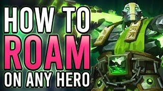 How To Roam On Any Hero   Dota 2 Pro Guide