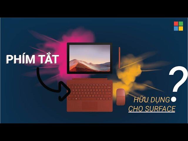Phím tắt nào hữu dụng với Surface?