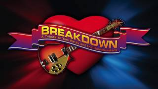 Breakdown - The Ultimate Tribute to Tom Petty and The Heartbreakers - Promo Video