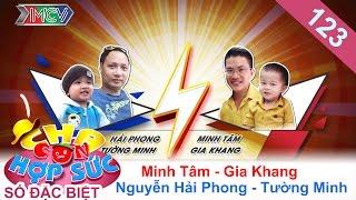 CHA CON HỢP SỨC | Tập 123 FULL | Nguyễn Hải Phong dạy con mạnh mẽ-Vũ Minh Tâm động viên con | 121116