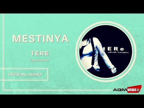 Tere - Mestinya | Official Audio