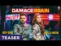 Damage Brain | Teaser | Deep Sidhu | Gurlej Akhtar | Knock Music