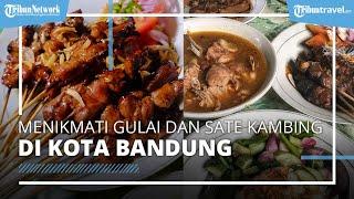 Menikmati Kuliner Gulai Kambing di Bandung yang Super Laris, Tak Sampai 2 Jam Ludes