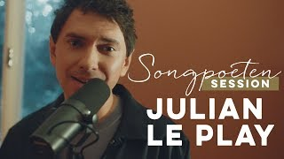 Julian Le Play – Hurricane (Songpoeten Session | Live @ Villa Lala)