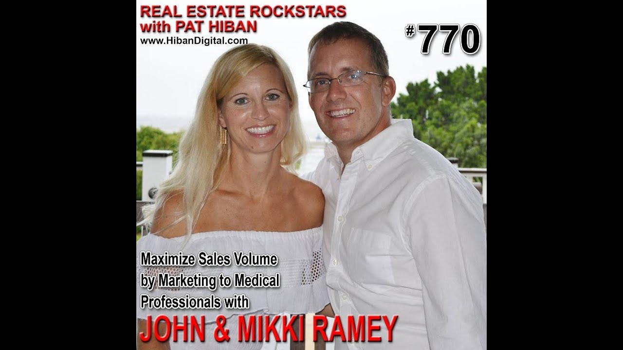 Maximize Sales Volume by Marketing to Medical Professionals with John & Mikki Ramey