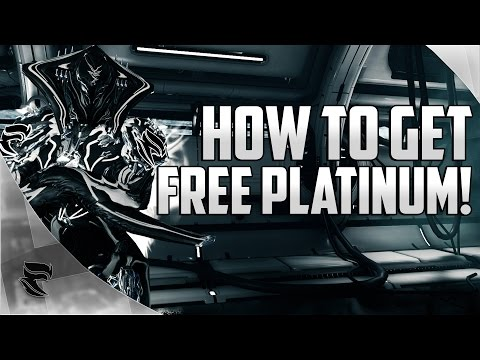 Warframe: How To Get Free Platinum 2017