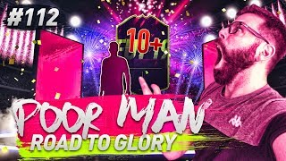 WE FINALLY PACK A HUGE FUTURE STAR PLAYER and 10 WALKOUTS! - POOR MAN RTG #112 - FIFA 19
