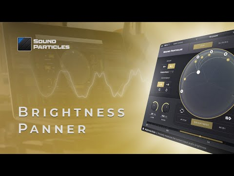 Sound Particles Brightness Panner is a frequency-dependent motion effect