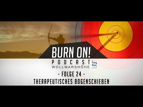Burn-on! - Folge 24: Therapeutisches Bogenschießen
