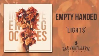 Empty Handed - Lights (Dream Atlantic Records)