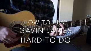 Hard to Do // Gavin James // Easy Guitar Lesson