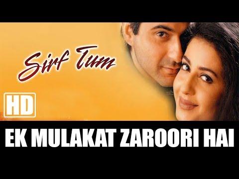 Ek Mulakaat Zaroori Hai Sanam - Sirf Tum (1999)   Full Video Song   Sanjay Kapoor & Priya Gill