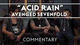 Avenged Sevenfold - Acid Rain [Commentary]
