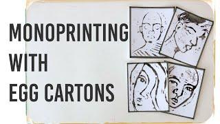 Monoprinting With Egg Cartons