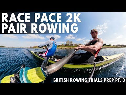 RACE PACE 2K IN THE PAIR | BRITISH ROWING TRIALS PREP PT. 3
