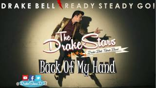 The Drakestars - Back of my hand - Drake Bell Cover (The Jags Original)