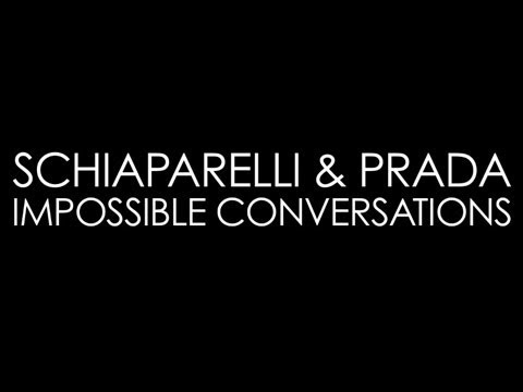 Prada & Schiaparelli: Impossible Conversations Exhibit  @ MET Museum NYC