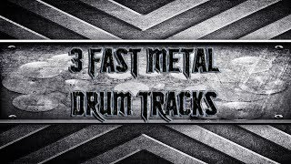 3 Fast Metal Drum Tracks (HQ,HD)
