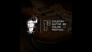 Primeiro Country Guitar BR On Line Fest